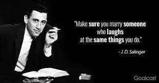 j d salinger quotes that continue to impress and inspire