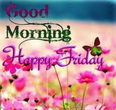 good morning friday images to share