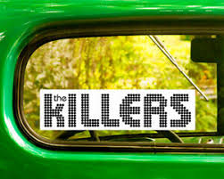 2 The Killers Decals Sticker Bogo For Car Window Bumper Laptop Free Shipping Ebay
