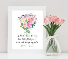 tennyson poetry quote art if i had a flower for every time i