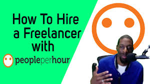 How To Hire A Freelancer With People Per Hour – QuamonFowler