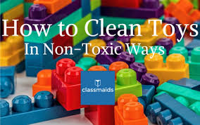how to clean toys in non toxic ways