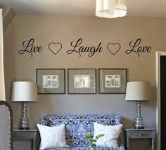 Live Laugh Love Vinyl Wall Decal Living Room Vinyl Wall Etsy