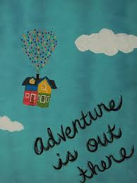 adventure is out there go it disney quotes cheer up