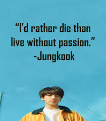 jungkook quotes that will inspire you jichangwook medium