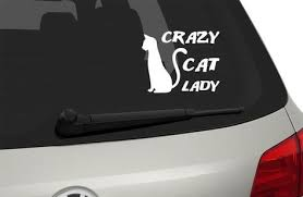 Cat Lady Car Window Decal Crazy Cat Lady Decal Cat Print Car Window Sticker Cat Lady Vinyl Stickers Car Window Stickers Car Window Decals Custom Decals