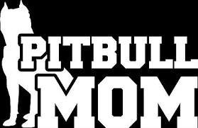 Pitbull Mom Pit Bull Moms Vinyl Car Window Decal Sticker Gloss White 5 5 Inches Ebay