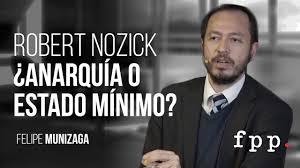 Robert Nozick ¿Anarquía o estado mínimo? | Felipe Munizaga - YouTube