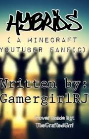 Hybrids ( A Minecraft Youtuber Fanfic ) - Eli And Addie - Wattpad