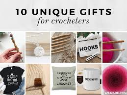 10 unique gift ideas for crocheters