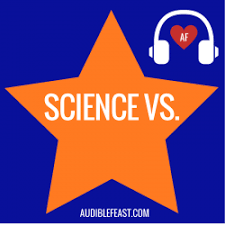 Science Vs by ABC with Wendy Zukerman - Audible Feast