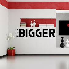 Quotes Quotes Inspirational Wall Art Decal Think Bigger X Office Decals For Sale Online Stunning Image 42 Stunning Inspirational Quotes For Office Image Ideas
