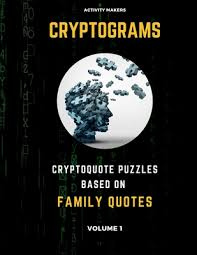 cryptograms cryptoquote puzzles based on family quotes volume