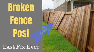 The Forever Fence Post Fix Youtube