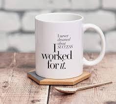 ceramic motivational quotes coffee mug