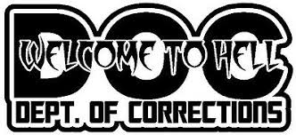 Department Of Corrections Doc Saying Vinyl Decal Sticker Hell Officer Police Ebay