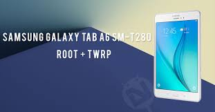 root samsung galaxy tab a sm t280 and