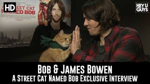 James Bowen & Bob The Cat Exclusive Interview - A Street Cat Named Bob -  YouTube