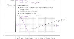 4 7 writing equations in point slope form