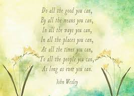 do all the good you can john wesley quote christian quote home