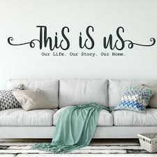 Winston Porter This Is Us Our Life Our Story Our Home Wall Decal Wayfair