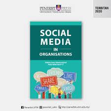 SOCIAL MEDIA IN ORGANISATIONS TENGKU ADIL TENGKU IZHAR & TRIEU MINH NHUT LE  | Shopee Malaysia
