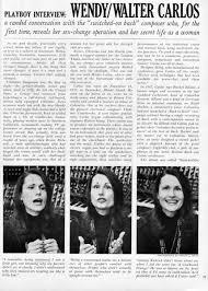 Playboy Interview: Wendy/Walter Carlos - Digital Transgender Archive