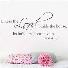 Psalm 127 1 Unless The Lord Builds The House Quote Wall Decal Church Bible Verse Wall Sticker Vinyl Jh603 Wall Stickers Aliexpress
