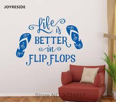 Joyreside Life Is Better In Flip Flops Wall Quotes Sticker Flip Flop Decal Vinyl Interior Home Bedroom Design Art Murals A1222 Wall Stickers Aliexpress