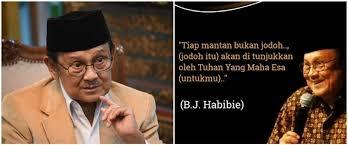 kata kata quote bijak bj habibie inspiratif banget