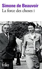 La force des choses (Tome 1) eBook: Beauvoir, Simone de: Amazon.fr