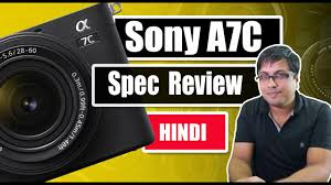 Sony A7C Specs Review (Hindi) - YouTube