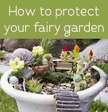 protect your outdoor fairy garden