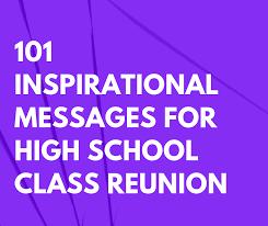 inspirational messages for high school class reunion
