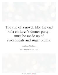 the end of a novel like the end of a children s dinner party