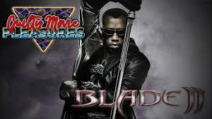 Blade 2 (2002)... is a