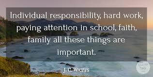 j c watts individual responsibility hard work paying