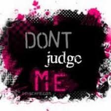 dont judge me quotes neverevajudgeme twitter