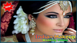 indian makeup wedding videos for