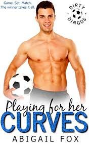Playing for her Curves: A Curvy Woman Enemies to Lovers Romance (Taken Down  Under Book 2) - Kindle edition by Fox, Abigail. Literature & Fiction Kindle  eBooks @ Amazon.com.