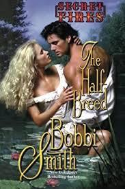 Bobbi Smith: The Half Breed • Danita Minnis