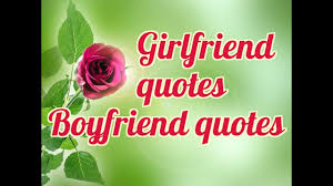 girlfriend quotes boyfriend quotes cute love quote for your