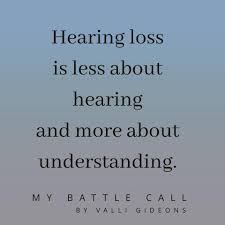 in honor of deaf awareness week quote my battle call by