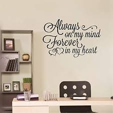 Amazon Com Liuaio Wall Sticker Quotes Decals Decor Vinyl Art Stickers Always On My Mind Forever In My Heart Home Kitchen