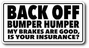 Back Off Bumper Humper Tailgate Decal Sticker Extreme High Quality High Gloss Ebay