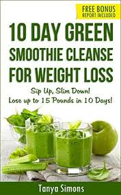 10 day green smoothie cleanse lose