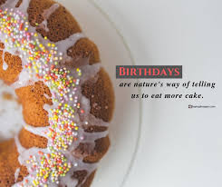 birthday cake quotes to sweeten your special day com