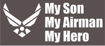 Son Airman Hero Vinyl Decal Lacklandshirtshop Com