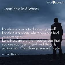 loneliness a way to dis quotes writings by umera inamdar