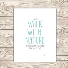 quotes about nature walks quotes
